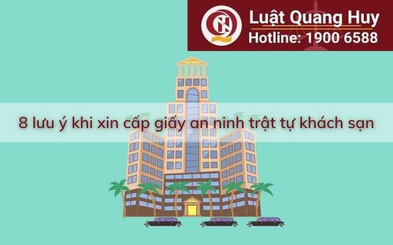 8 lưu ý khi xin cấp giấy an ninh trật tự khách sạn
