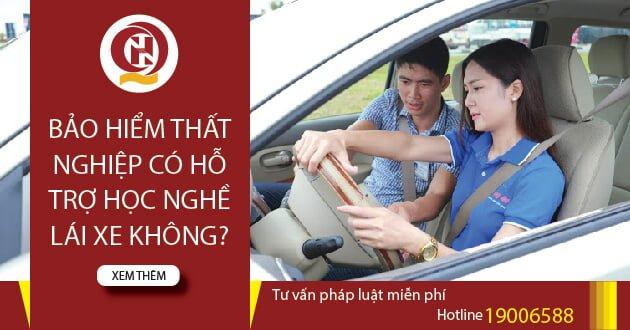 Bảo hiểm thất nghiệp hỗ trợ học nghề lái xe