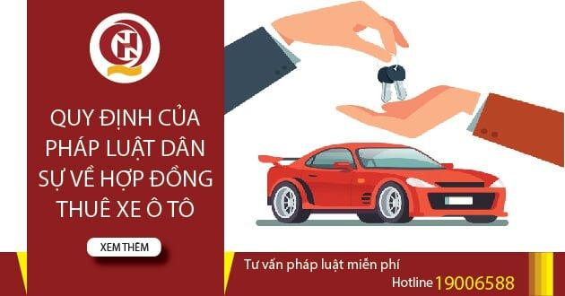 Quy định của pháp luật dân sự hợp đồng thuê xe ô tô