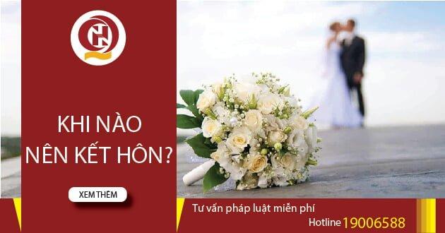 Khi nào nên kết hôn