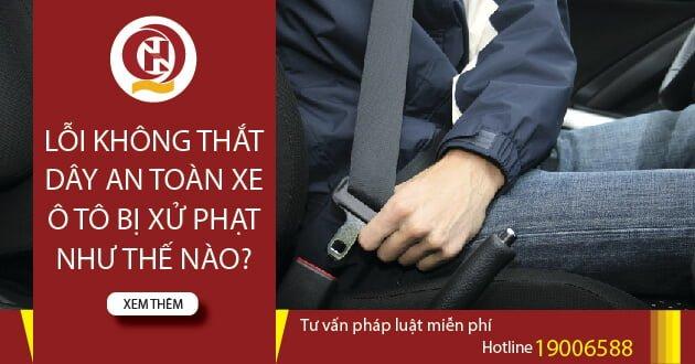 Lỗi không thắt dây an toàn xe ô tô