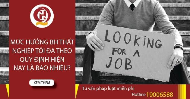 Mức hưởng bảo hiểm thất nghiệp tối đa