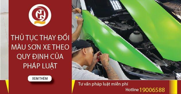 Thủ tục thay đồi màu sơn xe theo quy định của pháp luật hiện hành